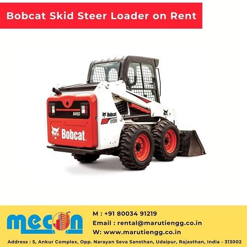 Bobcat Skid Steer Loader on Rent in Udaipur, Rajasthan